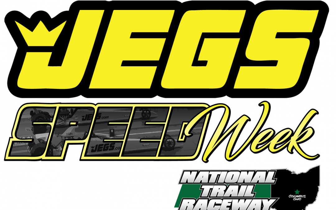 NHRA NEWS: JEGS SPEEDWEEK CONTINUES AT NATIONAL TRAIL RACEWAY